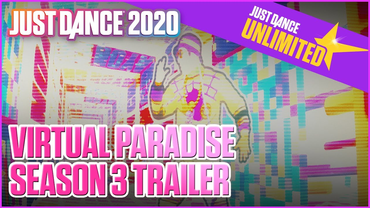 Just Dance Unlimited: Virtual Paradise: Season 3   Trailer   UbiFWD July 2020   Ubisoft US
