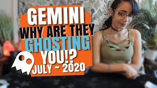 GEMINI THE MESSAGE YOU WERE MEANT TO HEAR TODAY!!! Why Are They Ghosting You?! JULY 2020🔮