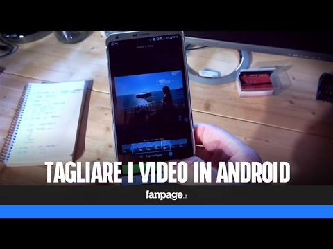 Come tagliare e modificare un video con Android