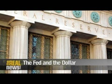 The Fed and the Dollar