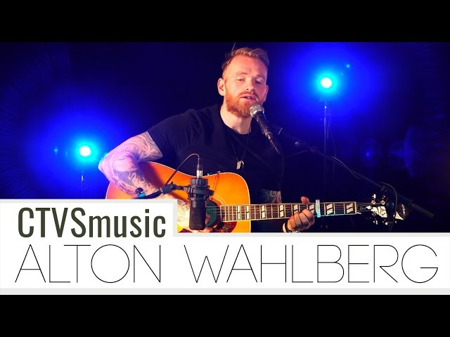 Alton Wahlberg - The last song || CTVSmusic