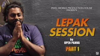 Lepak Session with Kuben 'Baby Koba' Mahadevan (Part-1) | Open Panna | Pixel WPH