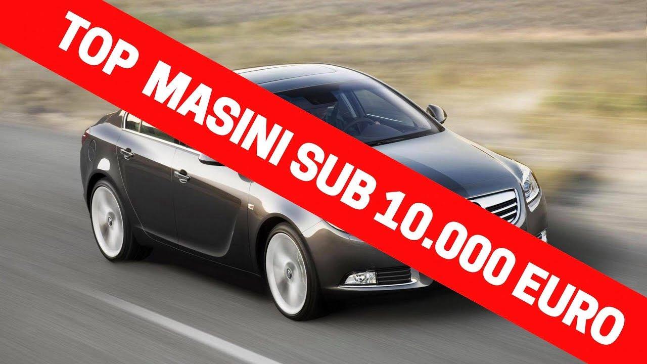 TOP 10 masini SH sub 10 000 EURO pe care trebuie sa le cumperi! VLOG S2E19