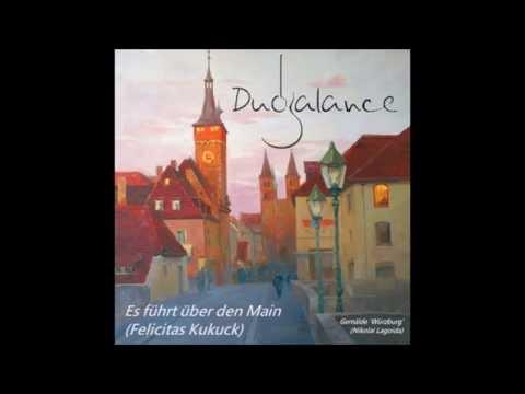 Es führt über den Main (trad./F. Kukuck) - Duo Balance