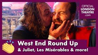 West End Round Up Ep.9 - & Juliet, Les Misérables stars & more!