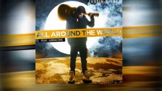 Justin Bieber feat. Ludacris - All Around the World (Radio Edit)