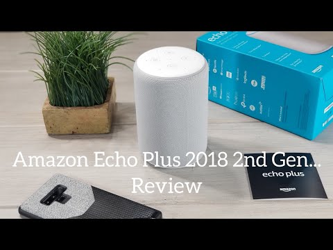 Amazon Echo Plus 2nd Gen (2018) Review