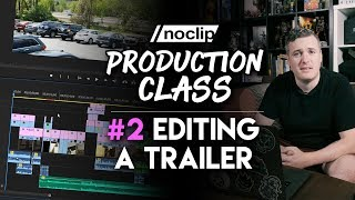 Editing Our Fallout 76 Trailer - Noclip Production Class #2