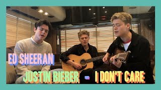 Ed Sheeran and Justin Bieber - I Don't Care (New Hope Club Cover) Video
