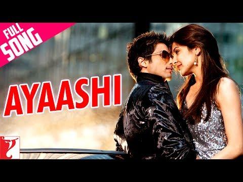 Ayaashi - Full Song | Badmaash Company | Shahid Kapoor | Anushka Sharma | KK