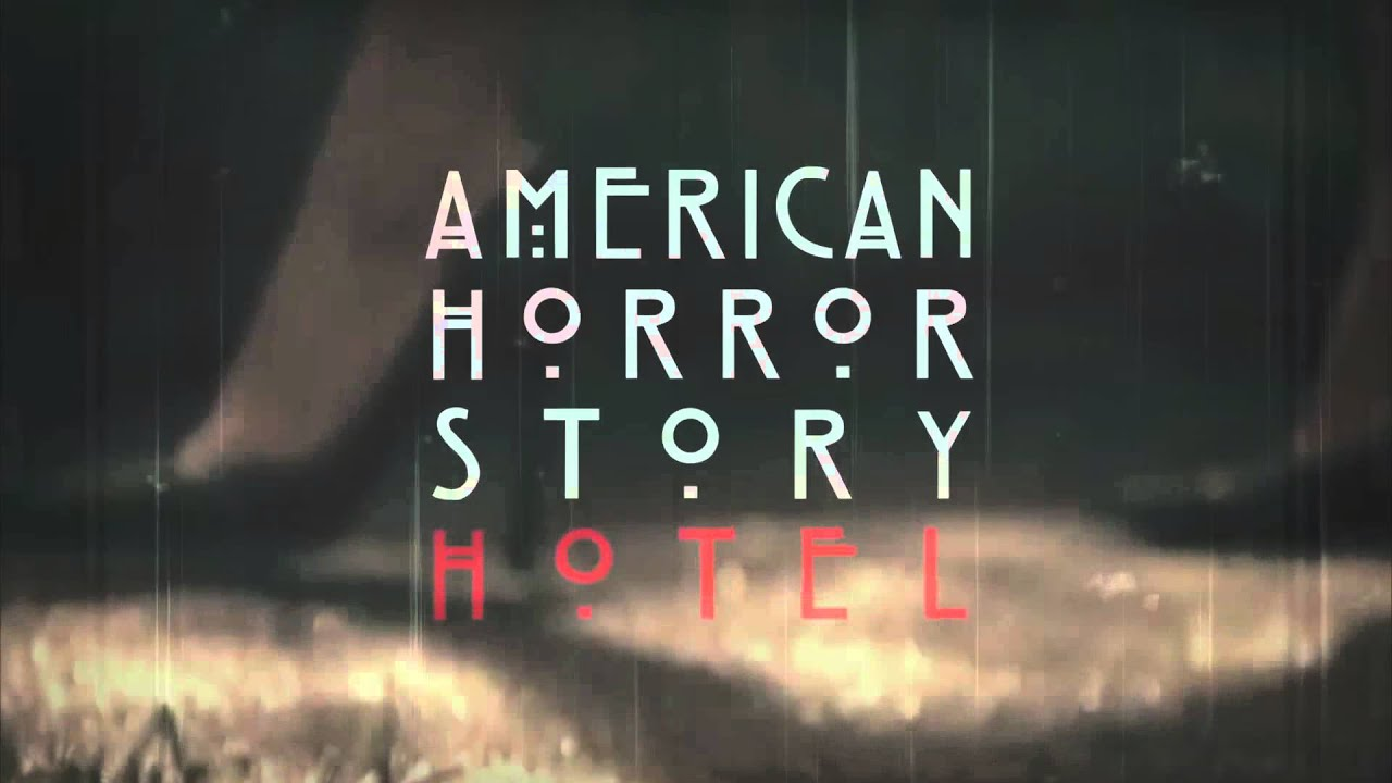 American Horror Story - Season 5 Hotel Montage