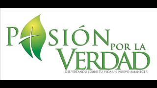 PROGRAMA RADIAL PASION POR LA VERDAD 26 DE DICIEMBRE DEL 2014