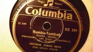 Rumba Tambah  - Lecuona Cuban Boys
