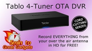 Tablo 4-Tuner OTA DVR Review