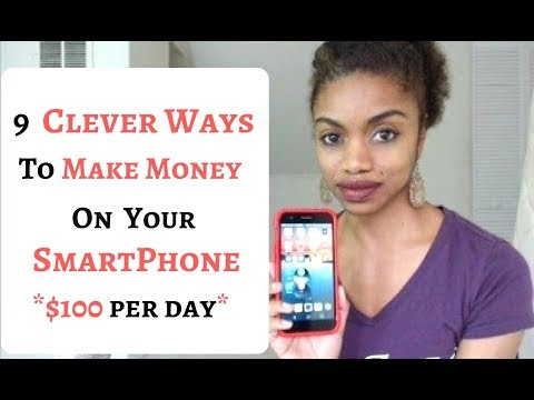 9 Ways To MAKE MONEY On Your SMARTPHONE.