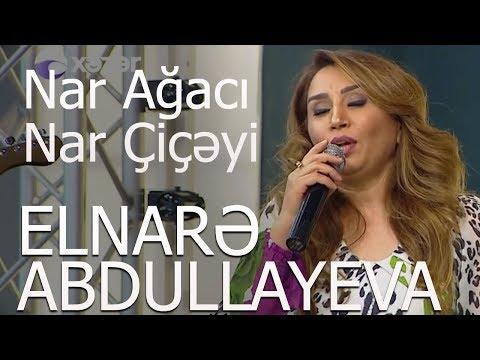 Elnarə Abdullayeva Muğam Nar Ağacı Nar Çiçəyi (11.05.2018)