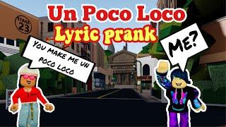 Un Poco Loco LYRIC PRANK ON ROBLOX + 100k special giveaway