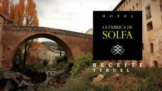 HOTEL LA FÁBRICA DE SOLFA BECEITE MATARRANYA