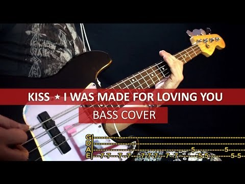 Kiss - I was made for loving you / bass cover / play along with TABS