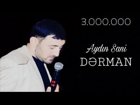 Aydın Sani - Dərman / 2018