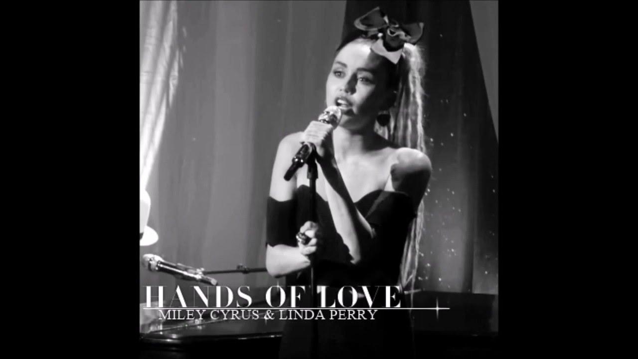 miley cyrus u0026 linda perry hands of love acoustic audio youtube