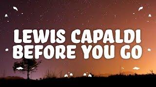 Download lagu Lewis Capaldi Before You Go (Lyrics)