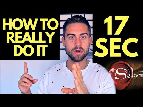 The Truth on the 17 Second Manifestation (How to REALLY Do It)