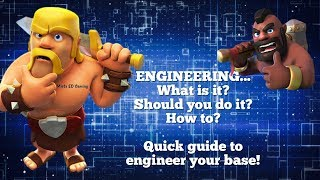 Quick guide to engineering your base in Clash of Clans 2017! Part 1
