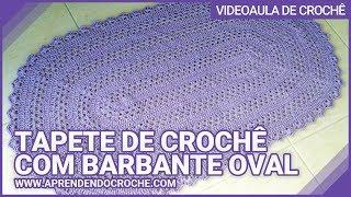 Tapete de Crochê com Barbante Oval - Aprendendo Crochê