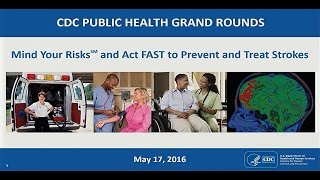 Mind Your Risks℠ and Act FAST to Prevent and Treat Strokes