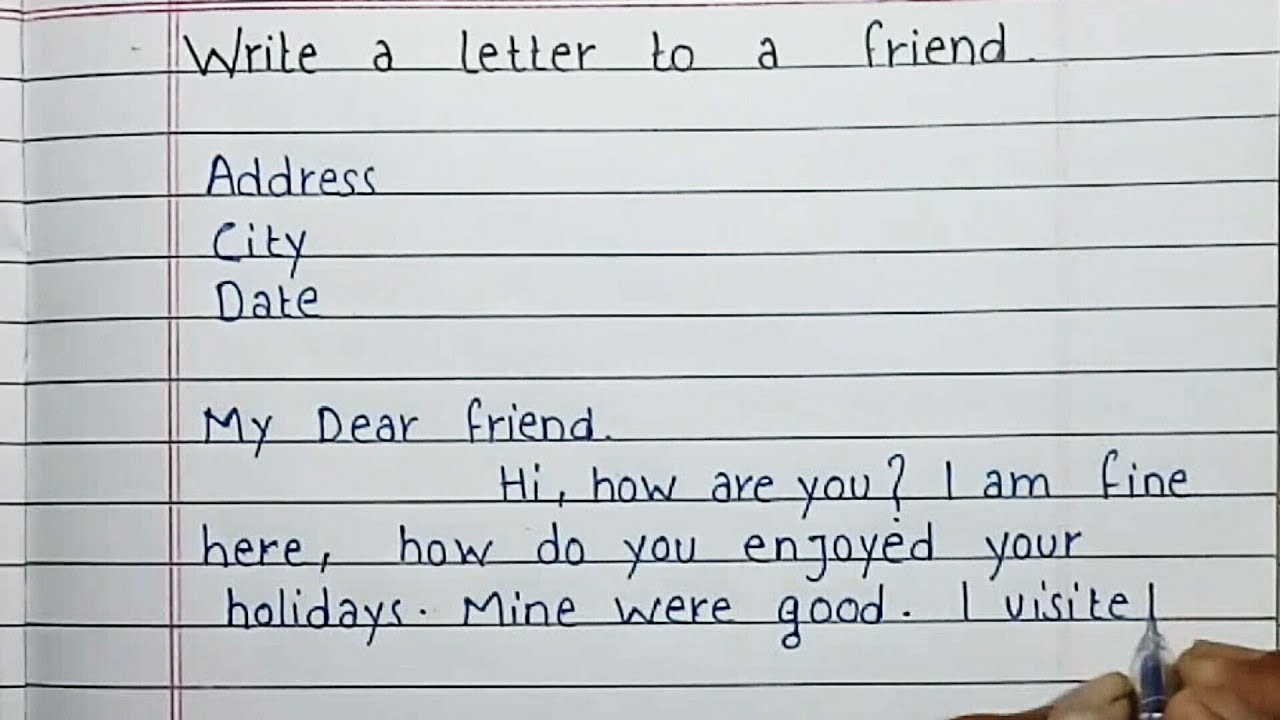 How to write a letter to friend  Vacation  Friendly letter