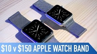 $10 v $150 Milanese Loop Apple Watch Band   Is it any good? - Cult of Mac