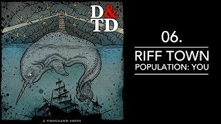 06. Riff Town Population You - Darwin & The Dinosaur | A Thousand Ships | Alternative Post Punk