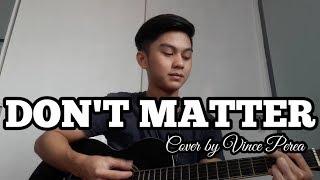 Don't Matter - Akon | Vince Patrick Perea (Cover)