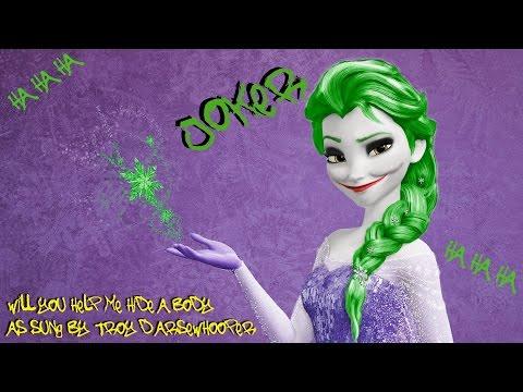 JOKER -Do you want to Hide A Body? (Frozen)