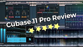 Steinberg Cubase 11 Pro Review & Comparison to Cubase 10.5 Pro and 3rd party plugins