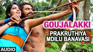Download Hindi Video Songs - Goujalakki Full Audio Song | Prakruthiya Mdilu Banavasi | Dhiraj, Sanjay, Sanathani, Lochana