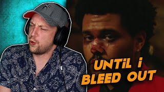 The Weeknd - Until I Bleed Out (Official Video) REACTION! | ABEL KEEPING US FED!