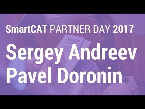 Sergey Andreev and Pavel Doronin | SmartCAT Partner Day 2017