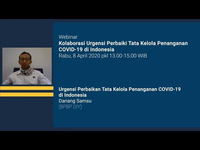 Urgensi Perbaikan Tata Kelola Penanganan COVID 19 di Indonesia