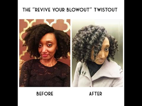 How to Revive Your Blowout | Twistout on Stretched Natural Hair