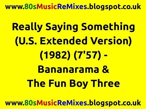 Really Saying Something (U.S. Extended Version) - Bananarama & The Fun Boy Three | 80s Club Mixes