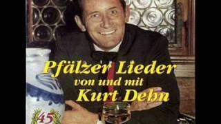 Kurt Dehn - Ja der Riesling is mein Lieblingswein