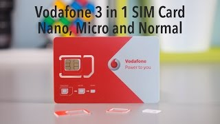 How to Insert a Vodafone 3 in 1 SIM Card - Nano, Micro and Normal