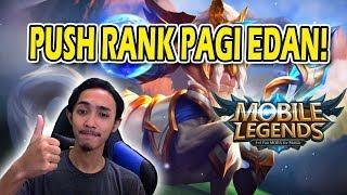 Mobile Legends Live - Push Pagi EDAN !