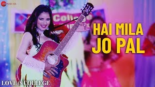 Hai Mila Jo Pal Love In College Sapan Krishna & Priya Gupta Sushmita Yadav