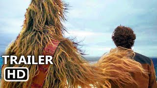 SOLO : A STAR WARS STORY Teaser Trailer (Han Solo Movie, 2018)