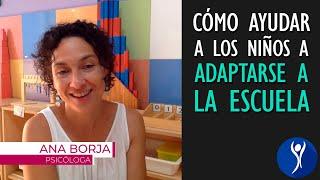 Consejos para facilitar el proceso de adaptación del niño a un nuevo ciclo escolar