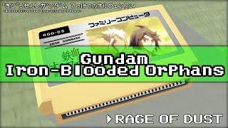 RAGE OF DUST/機動戦士ガンダム 鉄血のオルフェンズ 8bit