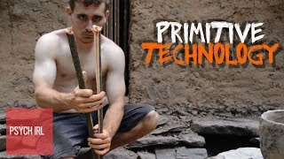 What Primitive Technology Actually Reveals About Modern Culture